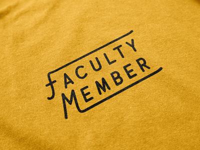 Faculty Member Shirt shirtdesign shirt vintage branding typography retro illustration louisville graphic graphic design designer design