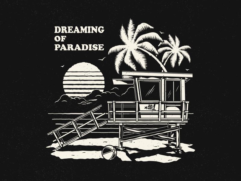 Dreaming of Paradise streetwear apparel vector california miami beach paradise