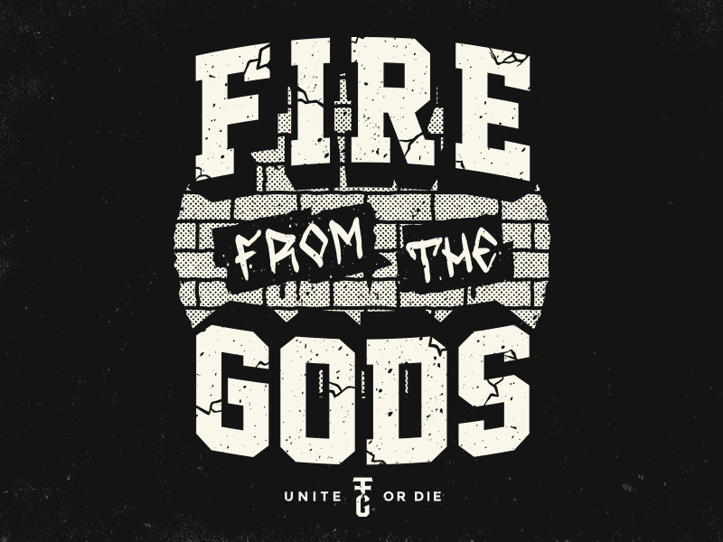 Fire From the Gods apparel halftone typography vector merch rise fire from the gods