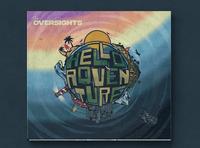 The Oversights - Hello Adventure