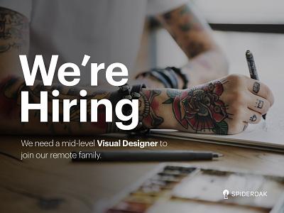 We're Hiring at SpiderOak! visual design careers product design jobs hiring