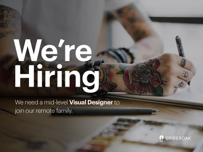 We're Hiring at SpiderOak! visual design careers product design jobs hiring
