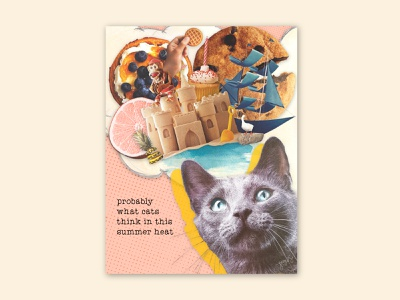 Cats in Summer | Collage design art summer art direction conceptual artwork collageart conceptual art cats magazine cutouts illustration collage collage art digital collage collages