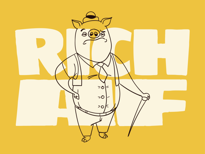 Rich as f*ck typography cartoon design character cartoon illustration pig af rich