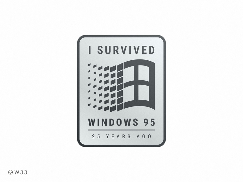 W33 - Windows 95 25th Anniversary funny retro vintage brand logo metal badge sticker anniversary survivor 1990 90s 95 windows
