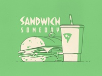 Sandwich Someday?