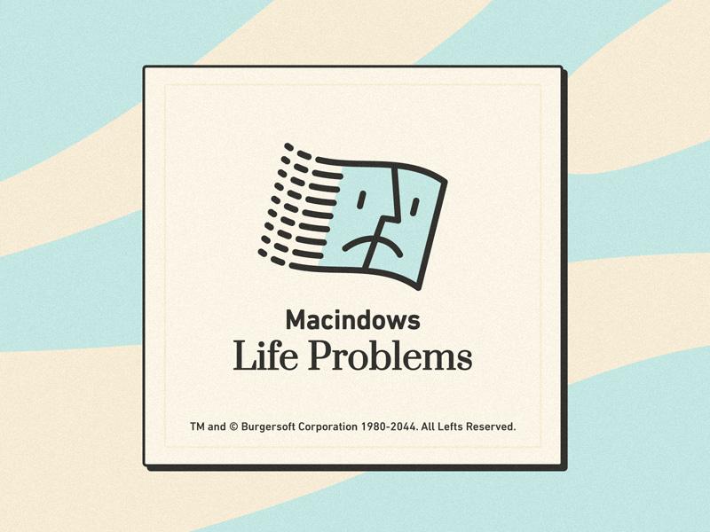 Macindows Life Problems sad illustration vintage retro life problem fun logo apple microsoft windows finder