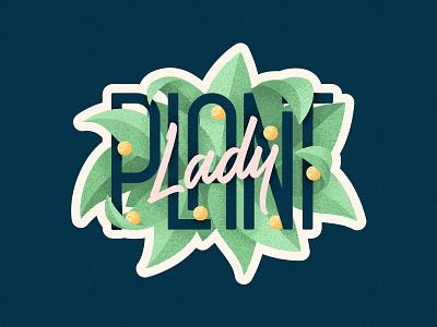 Plant Lady 🌿 illustration shadow light noise grain retro vintage lettering sticker green leaf organic plant