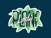 Plant Lady 🌿