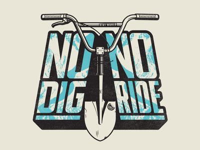 No Dig No Ride