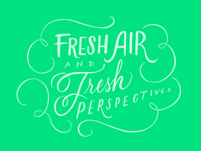 Fresh Air at Epicurrence, the Montues community powder nature fresh air brush lettering hand lettering lettering facebook design the montues montues epicurrence
