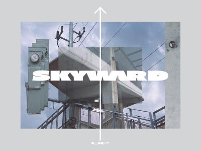 Skyward bold photoshop photography type brutalist brutalism typogaphy font text