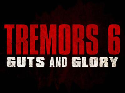 Tremors 6 - Title Design typography design logo branding trailers title design theatrical main title