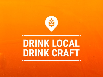 Drink Local. Drink Craft.