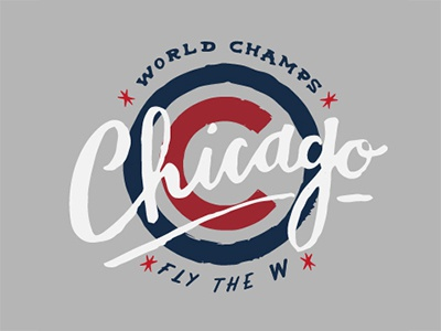 Chicago Cubs Baseball Team wrigley windy city chi hand drawn hand lettered script world champions fly the w cubs chicago
