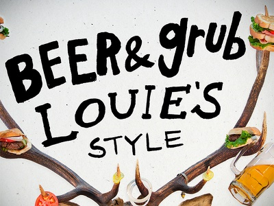Louie's Bar & Grill  handwriting bar food bar  grill sandwiches burgers photoshoot photogrpahy beer hand lettered