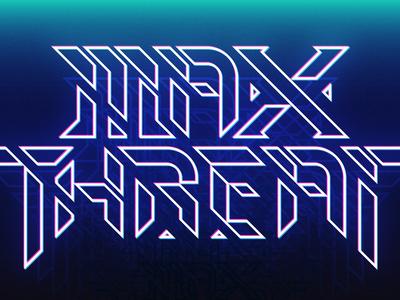 Max Threat