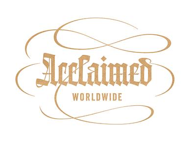 Acclaimed Worldwide lettering typography calligraphy custom blackletter gothic готика леттеринг типографика каллиграфия