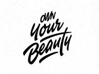 Own Your Beauty