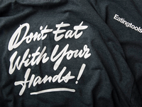 Don't Eat With Your Hands
