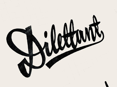 Dilettant brush sketch custom typography design hand-writing custom lettering custom script script retro dilettant lettering calligraphy logotype logo