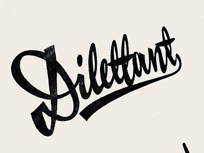 Dilettant brush sketch custom typography design hand-writing custom lettering custom script script retro dilettant lettering calligraphy logotype logo