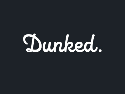 Dunked