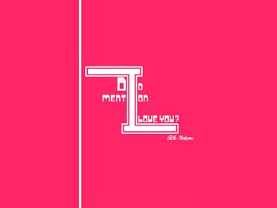 Did I Mention I Love You? design art pink logo writter novel bookcover wallpaper author estelle maskame vector love book pink photoshop illustrator design
