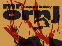 Happy Birthday Mr Ornj