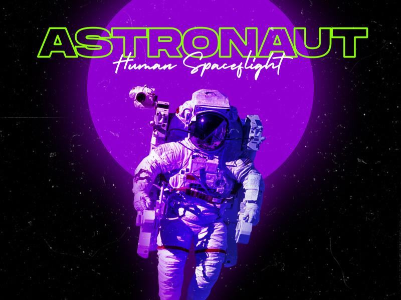 Astronaut Retro // Human Spaceflight astronomy design retro font retro human astronaut cover design cover art cover