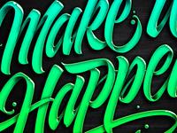 Make It Happen Detail