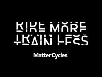 Ride More - Train Less