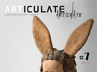 ARTICULATE #7 typography publication design contemporary art art magazine