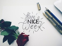 Have a nice Week Lettering