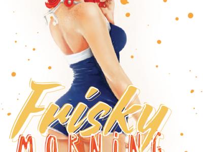 Frisky Morning