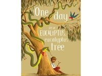 One Day in a eucalyptus tree