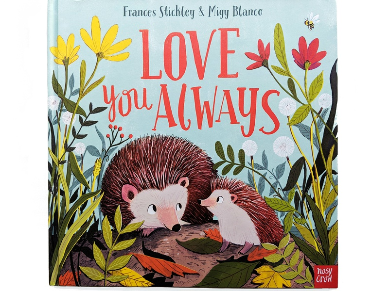 Love You Always love cute hedgehog nature background art lettering kids book migy childrens book picture book illustration