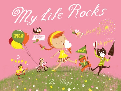 My Life Rocks!