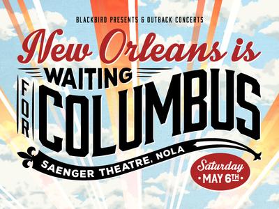New Orleans is Waiting For Columbus waiting for columbus new orleans live music typography lettering logo branding