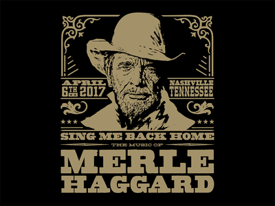 Sing Me Back Home: The Music of Merle Haggard blackbird presents tennessee nashville musicofmerle the music of merle haggard sing me back home