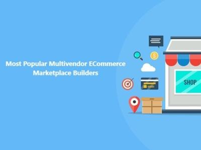 Most Popular Multivendor ECommerce Marketplace Builders ecommerce app ecommerce website builder ecommerce website multivendor marketplace