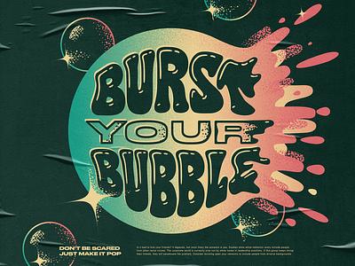 Burst Your Bubble! hand lettering explosion burst bubble gum poster handlettering typography bubble