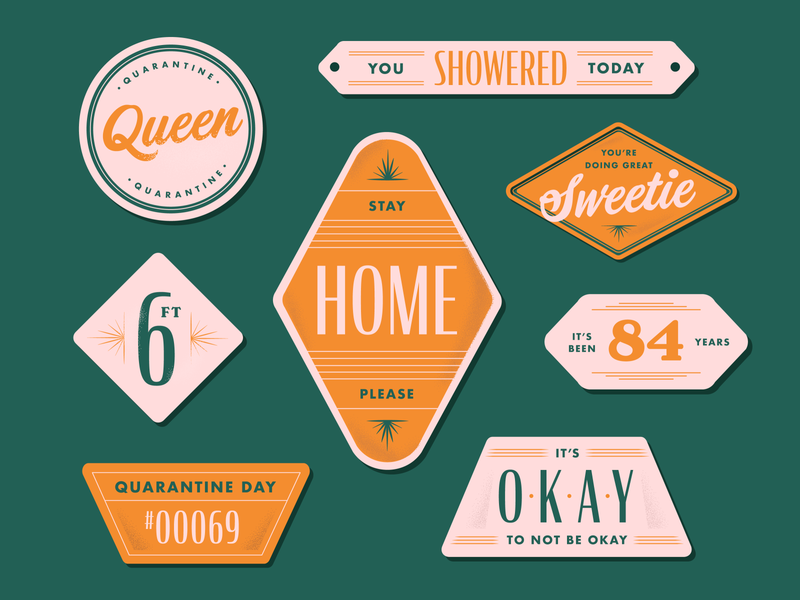 Quarantine Tags orange greens colors stayhome home shower queen quarantine artdeco references signs tags retro vintage vector typogaphy type graphicdesign creative design