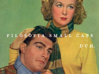 filosofia small caps, duh.