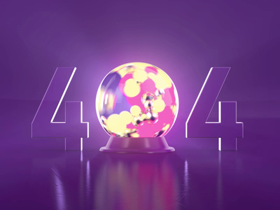 404 - Crystal Ball 404 ball ux 404 error 404page interface ui website logo logo animation 3d animation