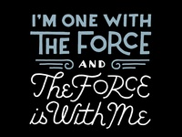 The Force Is with Me