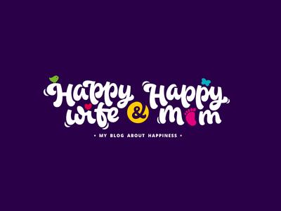 Happy Wife & Happy Mom children kid childish positive parenting blog mom wife happy lettering logotype logo
