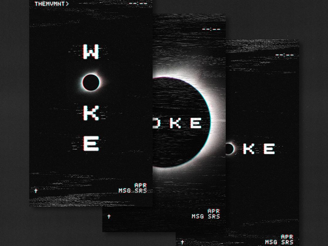 WOKE branding typography social media screen eclipse vcr church design high school students