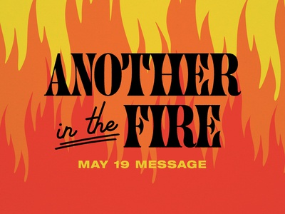 ANOTHER IN THE FIRE illustration retro flames fire typography palm canyon drive groovy midcentury