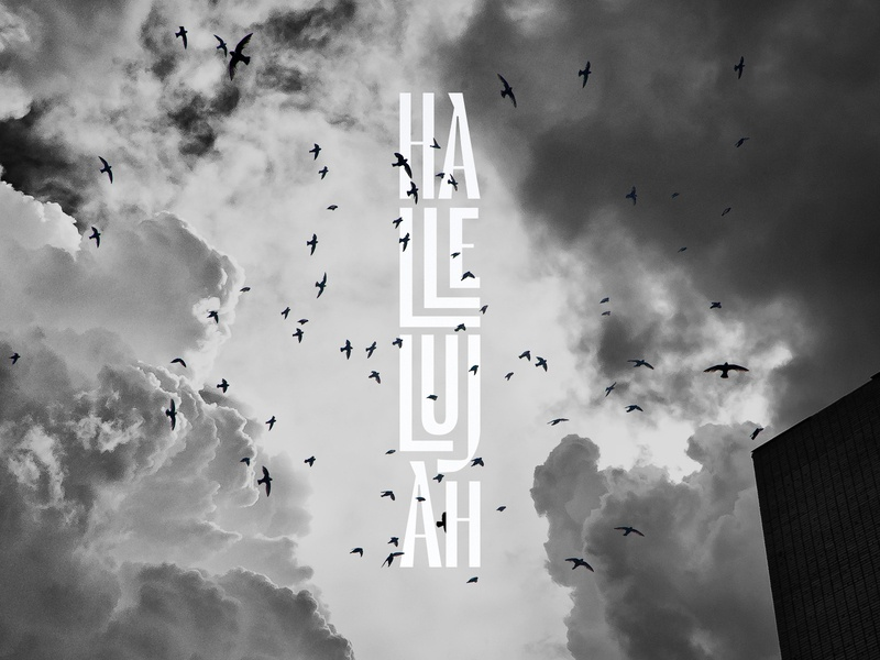 HALLELUJAH lettermark font type stacked jesus black and white sky birds typography church design